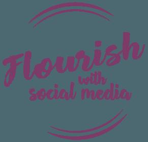 Flourish With Social Media